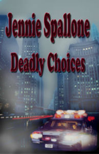 Jennie -deadly-choices-cover larger 300p
